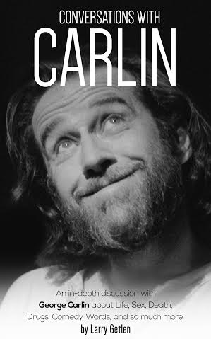 'Conversations with Carlin' - Larry Getlen
